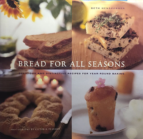 Bread For All Seasons by Beth Hensperger